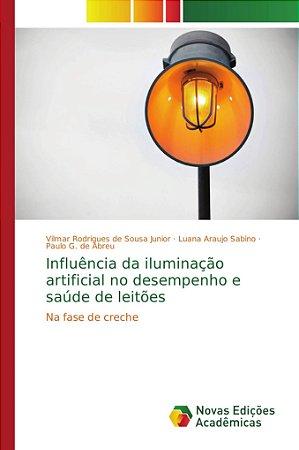 Influência da iluminação artificial no desempenho e saúde de