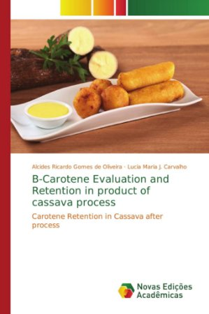 B-Carotene Evaluation and Retention in product of cassava pr