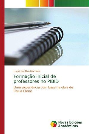 Formação inicial de professores no PIBID