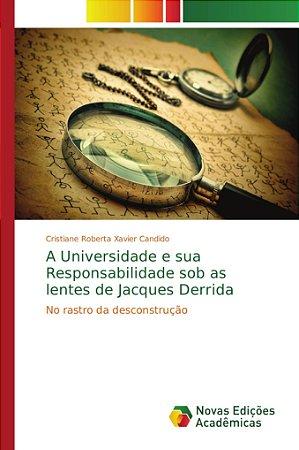 A Universidade e sua Responsabilidade sob as lentes de Jacqu