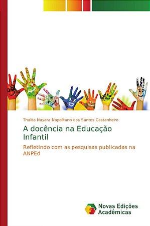 A docência na Educação Infantil