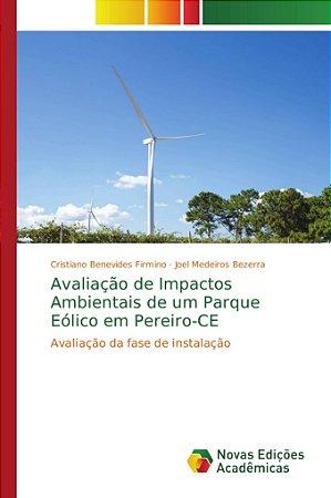 Avaliação de Impactos Ambientais de um Parque Eólico em Pere