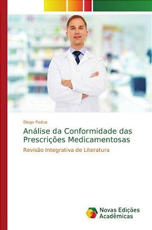 Análise da Conformidade das Prescrições Medicamentosas