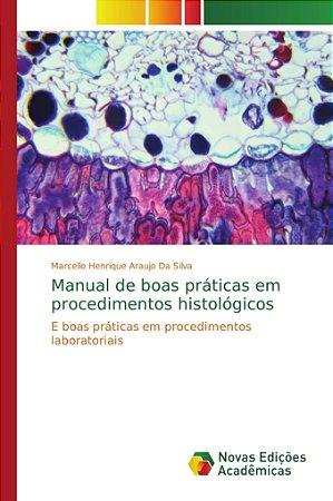 Manual de boas práticas em procedimentos histológicos