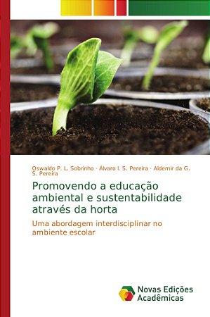 Promovendo a educação ambiental e sustentabilidade através d
