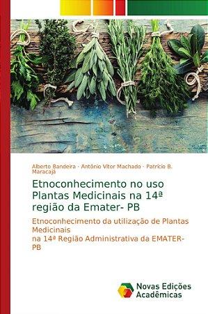 Etnoconhecimento da utilização de Plantas Medicinais na 14ª