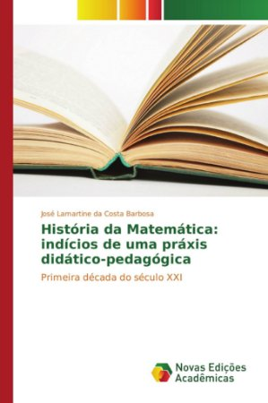 História da Matemática: indícios de uma práxis didático-peda