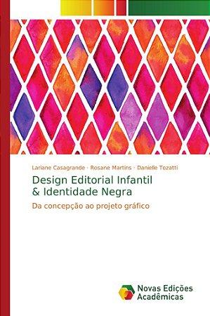 Design Editorial Infantil & Identidade Negra