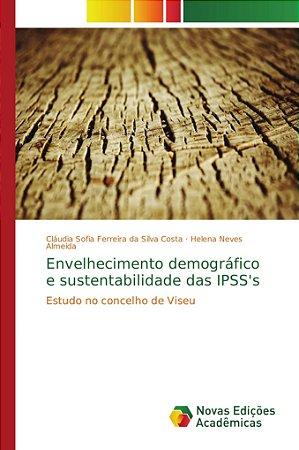 Envelhecimento demográfico e sustentabilidade das IPSS's