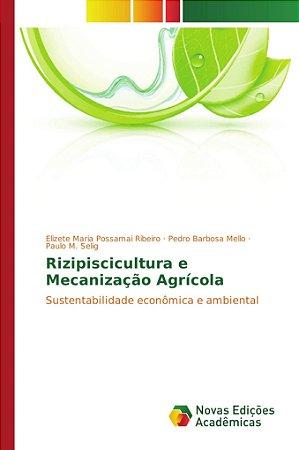 Rizipiscicultura e Mecanização Agrícola