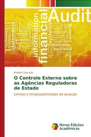 O Controle Externo sobre as Agências Reguladoras de Estado