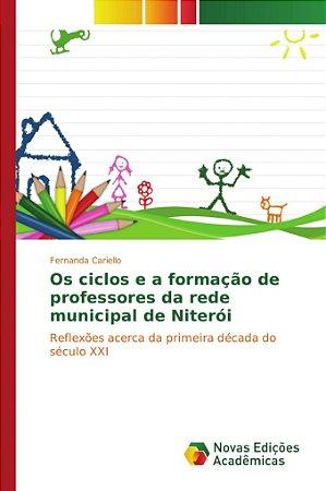 Os ciclos e a formação de professores da rede municipal de N