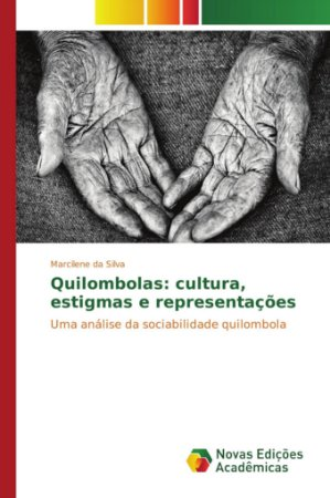 Quilombolas: cultura; estigmas e representações
