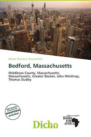 Bedford; Massachusetts