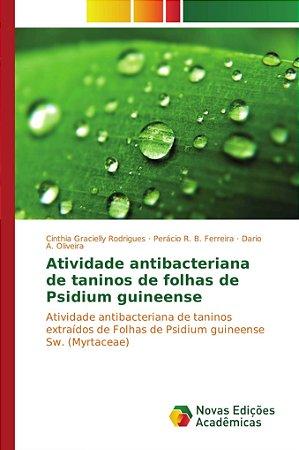 Atividade antibacteriana de taninos de folhas de Psidium gui