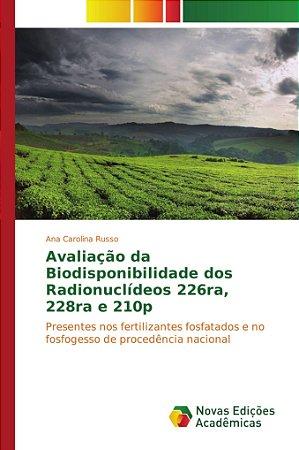 Avaliação da Biodisponibilidade dos Radionuclídeos 226ra; 22