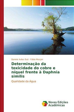 Determinação da toxicidade do cobre e níquel frente à Daphni