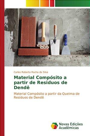 Material Compósito a partir de Residuos de Dendê