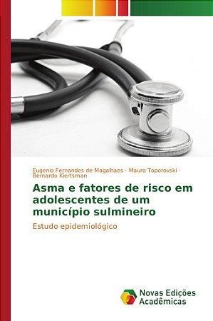 Asma e fatores de risco em adolescentes de um município sulm