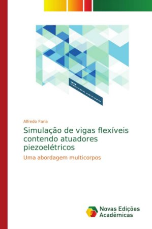 Simulação de vigas flexíveis contendo atuadores piezoelétric