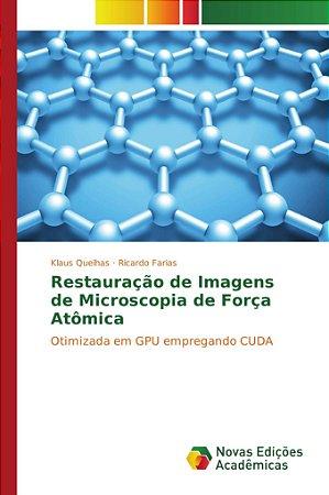 Restauração de Imagens de Microscopia de Força Atômica