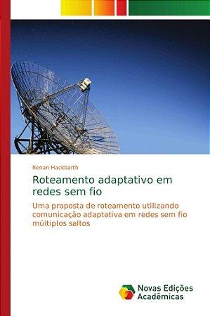 Roteamento adaptativo em redes sem fio