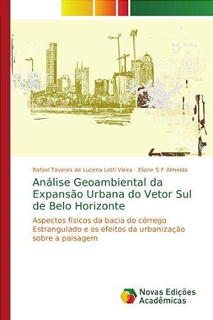 Análise Geoambiental da Expansão Urbana do Vetor Sul de Belo