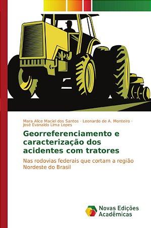Georreferenciamento e caracterização dos acidentes com trato