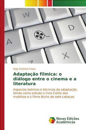 Adaptação fílmica: o diálogo entre o cinema e a literatura