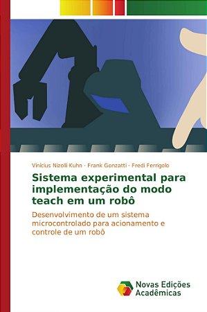 Sistema experimental para implementação do modo teach em um