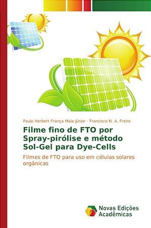 Filme fino de FTO por Spray-pirólise e método Sol-Gel para D