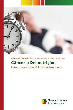Câncer e Desnutrição: