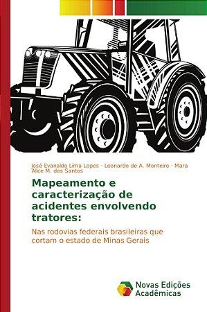 Mapeamento e caracterização de acidentes envolvendo tratores