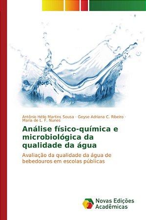 Análise físico-química e microbiológica da qualidade da água