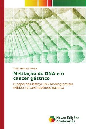 Metilação do DNA e o câncer gástrico