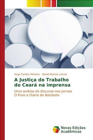 A Justiça do Trabalho do Ceará na imprensa