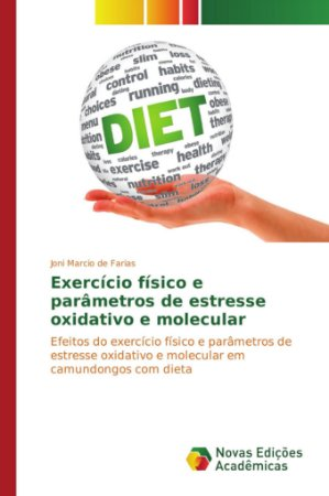 Exercício físico e parâmetros de estresse oxidativo e molecu