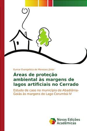 Áreas de proteção ambiental às margens de lagos artificiais