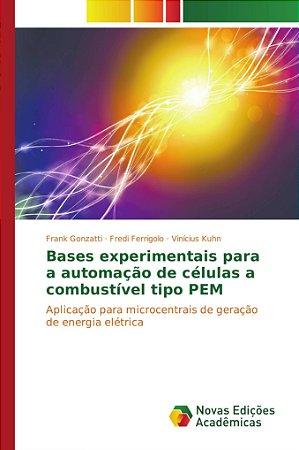 Bases experimentais para a automação de células a combustíve
