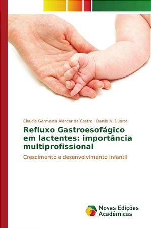 Refluxo Gastroesofágico em lactentes: importância multiprofi