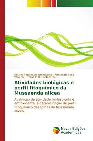 Atividades biológicas e perfil fitoquímico da Mussaenda alic