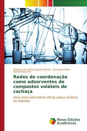 Redes de coordenação como adsorventes de compostos voláteis