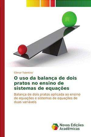 O uso da balança de dois pratos no ensino de sistemas de equ