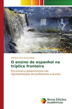O ensino de espanhol na tríplice fronteira