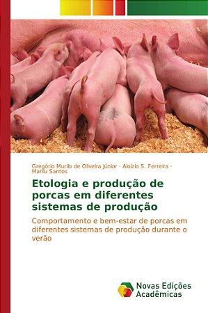 Etologia e produção de porcas em diferentes sistemas de prod