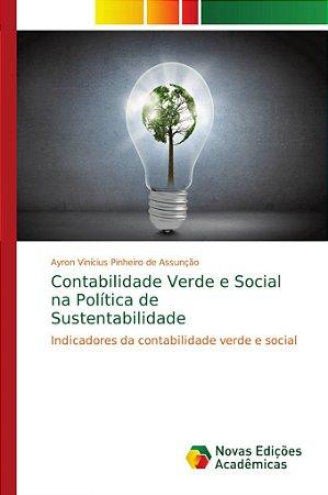 Contabilidade Verde e Social na Política de Sustentabilidade