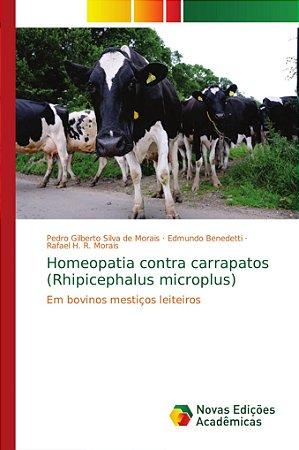 Homeopatia contra carrapatos (Rhipicephalus microplus)