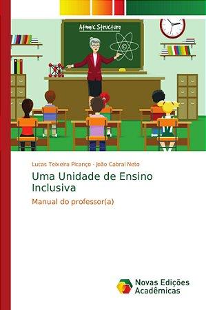 Uma Unidade de Ensino Inclusiva