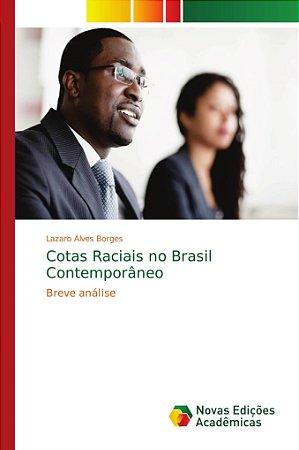 Cotas Raciais no Brasil Contemporâneo