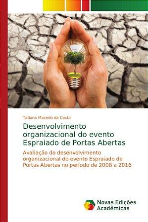 Desenvolvimento organizacional do evento Espraiado de Portas